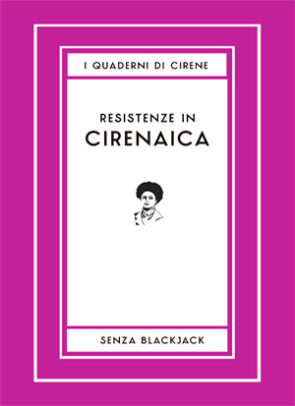 ANTOLOGIA Resistenze in Cirenaica Vol.4