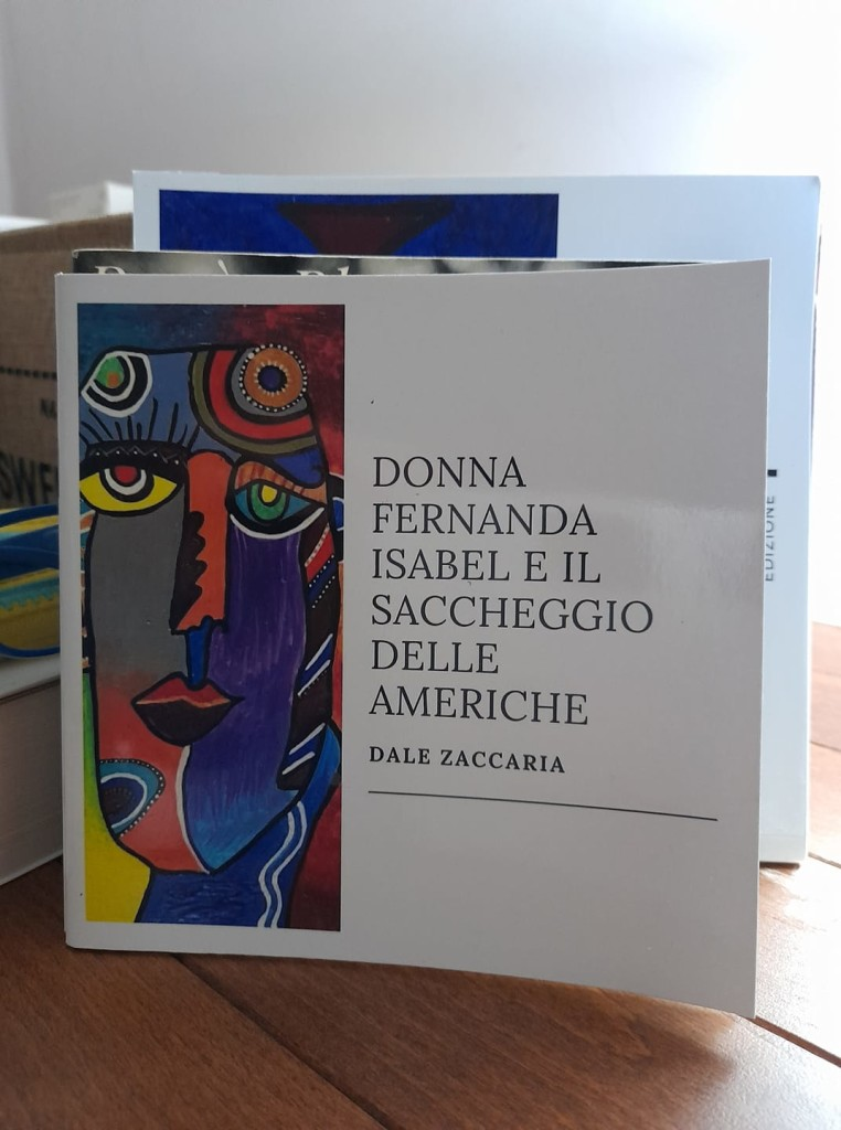 Donna Fernanda Isabel e il saccheggio delle Americhe Dale Zaccaria